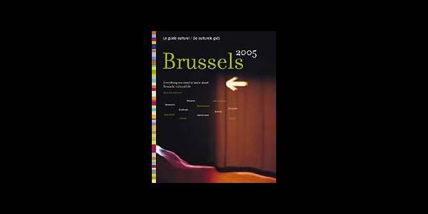 Le guide culturel 2005 des Bruxellois - La DH