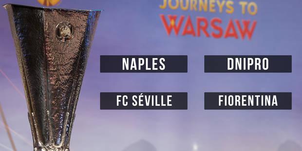 Europa League: Naples-Dnipro et Séville-Fiorentina en demies - La DH