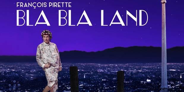 Le Bla Bla Land de François Pirette sur RTL-TVI - La DH